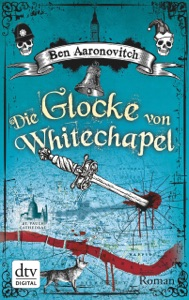 Die Glocke von Whitechapel - Ben Aaronovitch & Christine Blum pdf download