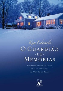 O guardião de memórias - Kim Edwards pdf download