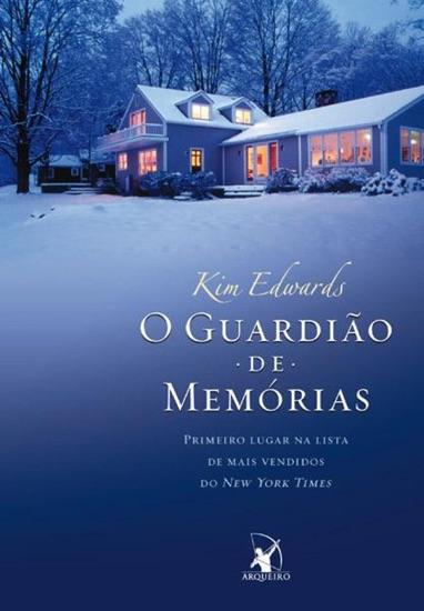 O guardião de memórias by Kim Edwards PDF Download