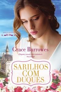 Sarilhos com Duques - Grace Burrowes pdf download