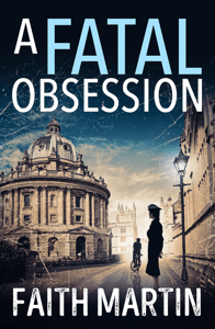 A Fatal Obsession - Faith Martin pdf download