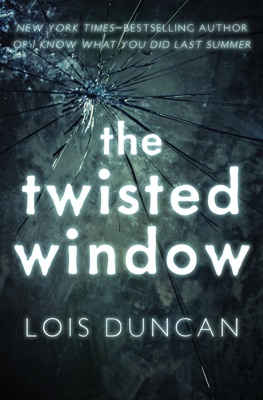 The Twisted Window - Lois Duncan pdf download