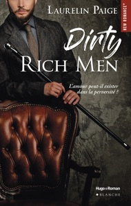 Dirty Rich men - tome 1 -Extrait offert- - Laurelin Paige pdf download