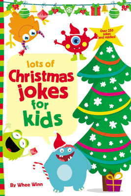 Lots of Christmas Jokes for Kids - Whee Winn