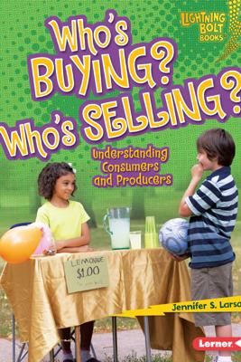 Who's Buying? Who's Selling? - Jennifer S. Larson