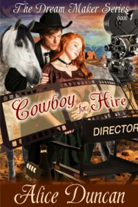 Cowboy for Hire (The Dream Maker Series, Book 1) - Alice Duncan pdf download