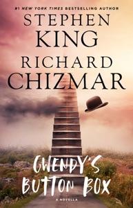 Gwendy's Button Box - Stephen King & Richard Chizmar pdf download