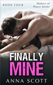 Finally Mine - Book Four - Anna Scott pdf download