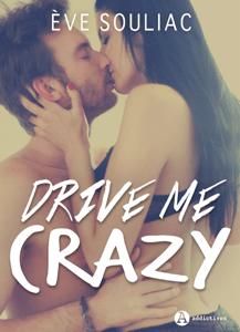 Drive Me Crazy - Ève Souliac pdf download