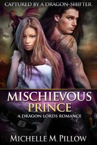 Mischievous Prince - Michelle M. Pillow pdf download
