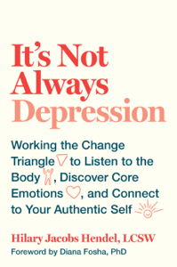 It's Not Always Depression - Hilary Jacobs Hendel pdf download