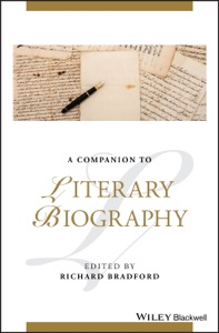 A Companion to Literary Biography - Richard Bradford pdf download