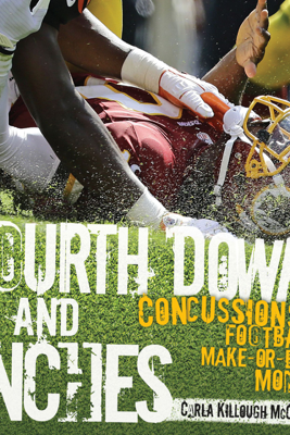 Fourth Down and Inches - Carla Killough McClafferty