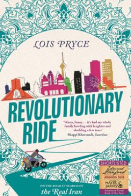 Revolutionary Ride - Lois Pryce