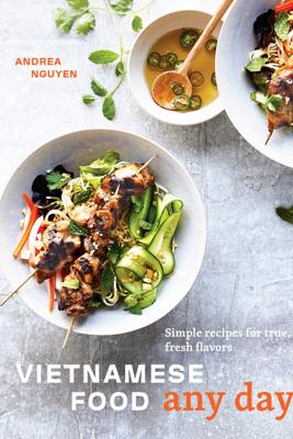 Vietnamese Food Any Day - Andrea Nguyen