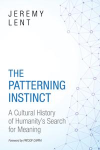 The Patterning Instinct - Jeremy Lent pdf download