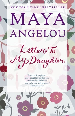 Letter to My Daughter - Maya Angelou pdf download