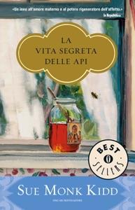 La vita segreta delle api - Sue Monk Kidd pdf download
