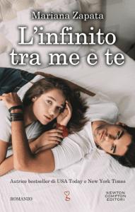L'infinito tra me e te - Mariana Zapata pdf download