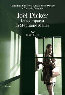 La scomparsa di Stephanie Mailer - Joël Dicker pdf download