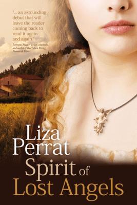 Spirit of Lost Angels - Liza Perrat
