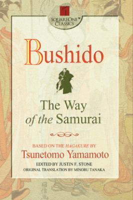 Bushido - Tsunetomo Yamamoto