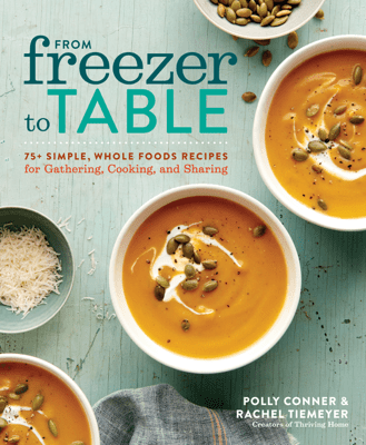 From Freezer to Table - Polly Conner & Rachel Tiemeyer pdf download