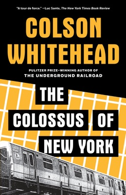 The Colossus of New York - Colson Whitehead pdf download
