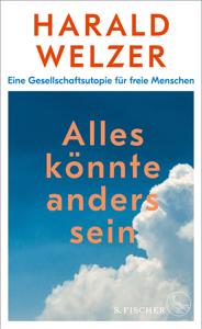 Alles könnte anders sein - Harald Welzer pdf download