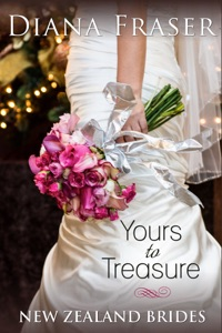 Yours to Treasure (Book 2, New Zealand Brides) - Diana Fraser pdf download