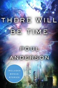 There Will Be Time - Poul Anderson pdf download
