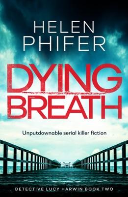 Dying Breath - Helen Phifer pdf download