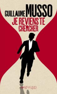 Je reviens te chercher - Guillaume Musso pdf download