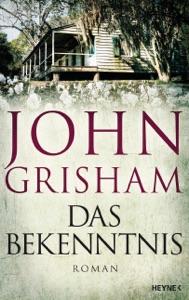 Das Bekenntnis - John Grisham pdf download