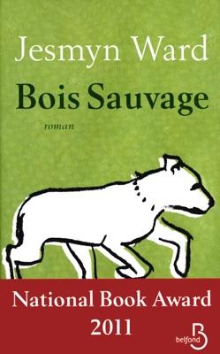 Bois sauvage - Jesmyn Ward pdf download