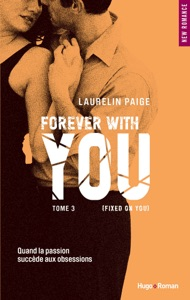 Forever with you - tome 3 (Fixed on you) (Extrait offert) - Laurelin Paige pdf download