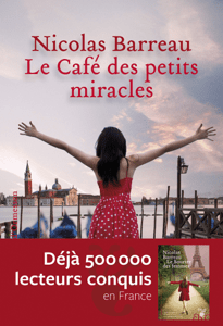 Le café des petits miracles - Nicolas Barreau pdf download