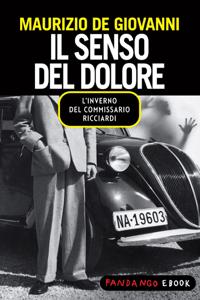 Il senso del dolore - Maurizio De Giovanni pdf download