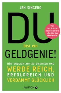 Du bist ein Geldgenie! - Jen Sincero pdf download