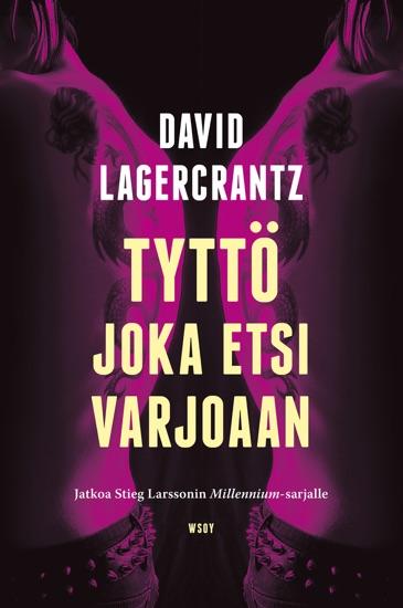 Tyttö joka etsi varjoaan - David Lagercrantz pdf download