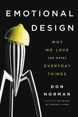 Emotional Design - Don Norman