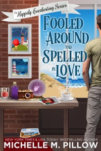 Fooled Around and Spelled in Love - Michelle M. Pillow pdf download