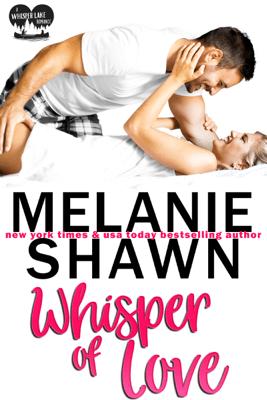 Whisper of Love - Melanie Shawn