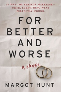 For Better and Worse - Margot Hunt pdf download