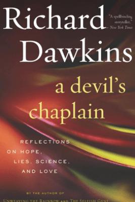 A Devil's Chaplain - Richard Dawkins