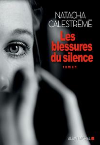 Les Blessures du silence - Natacha Calestrémé pdf download