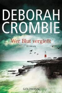 Wer Blut vergießt - Deborah Crombie pdf download
