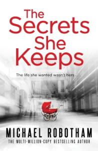 The Secrets She Keeps - Michael Robotham pdf download