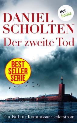 Der zweite Tod - Daniel Scholten pdf download