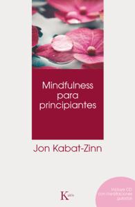 Mindfulness para principiantes - Jon Kabat-Zinn pdf download
